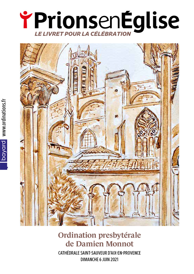 Ordination presbytérale de Damien Monnot, le dimanche 06 juin 2021 - Cathédrale Saint-Sauveur d'Aix-en-Provence - Diocèse d'Aix