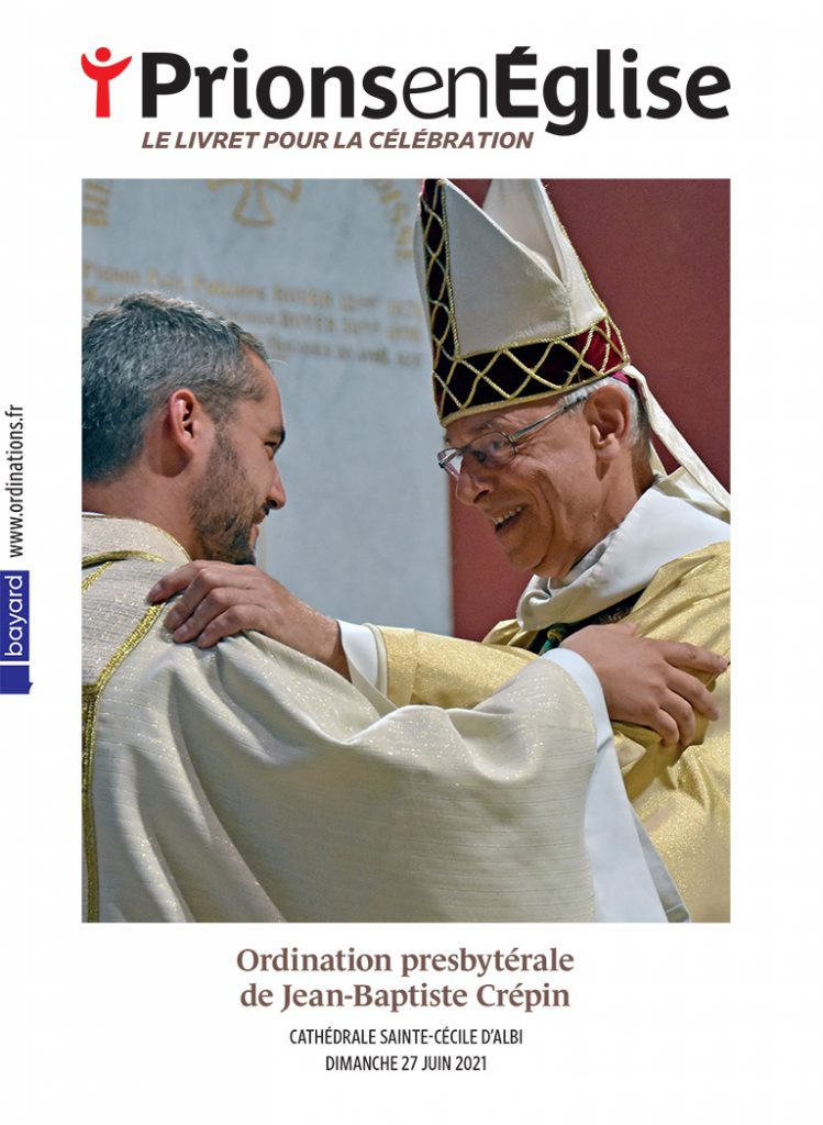 Ordination presbytérale de Jean-Baptiste Crépin - Cathédrale Sainte-Cécile d'Albi, le dimanche 27 juin 2021 - Diocèse d'Albi