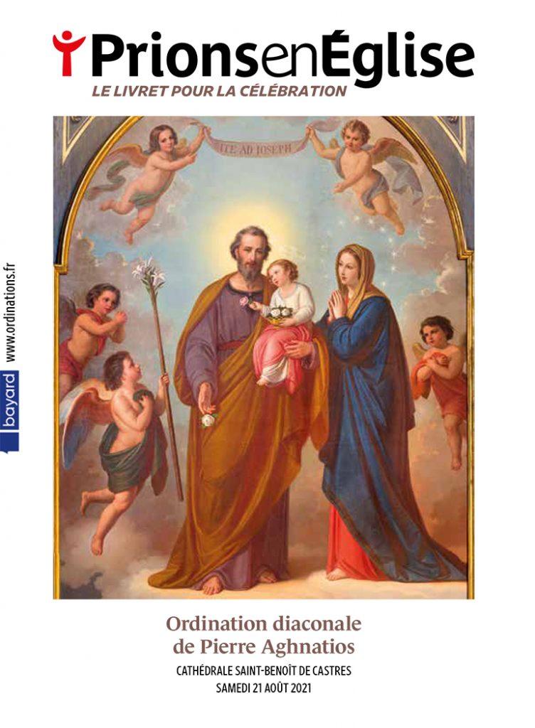 Ordination diaconale de Pierre Aghnatios - Cathédrale Saint-Benoît de Castres, le samedi 21 août 2021 – Diocèse d'Albi