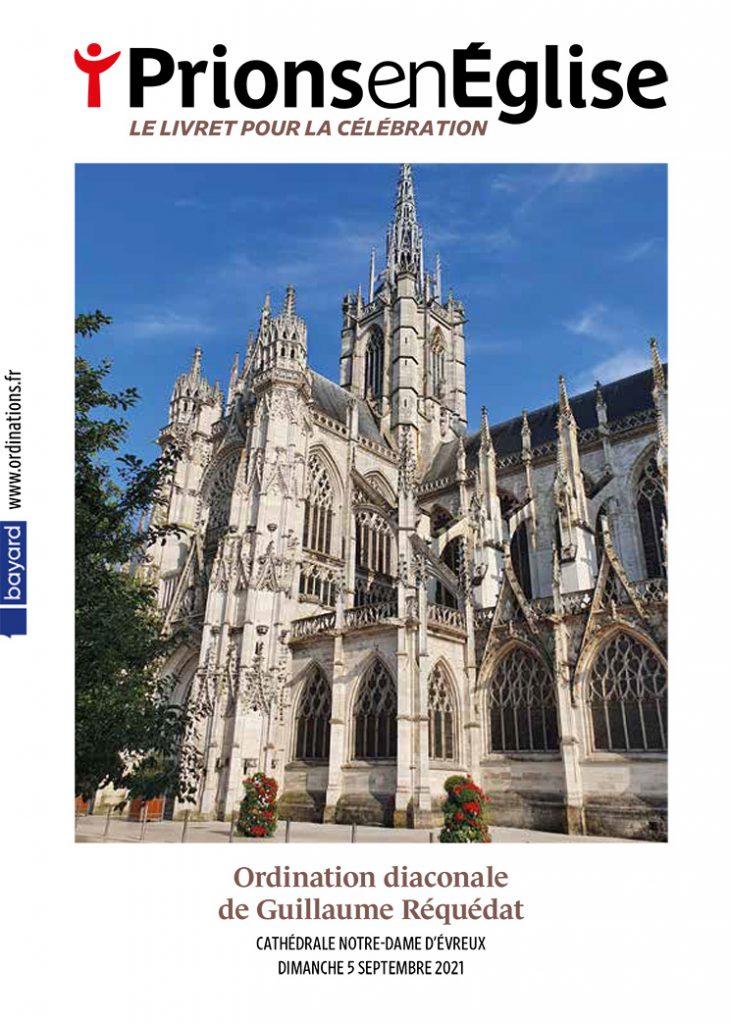 Ordination diaconale de Guillaume Réquédat Cathédrale Notre-Dame d'Évreux, le dimanche 5 septembre 2021 – Diocèse d'Évreux