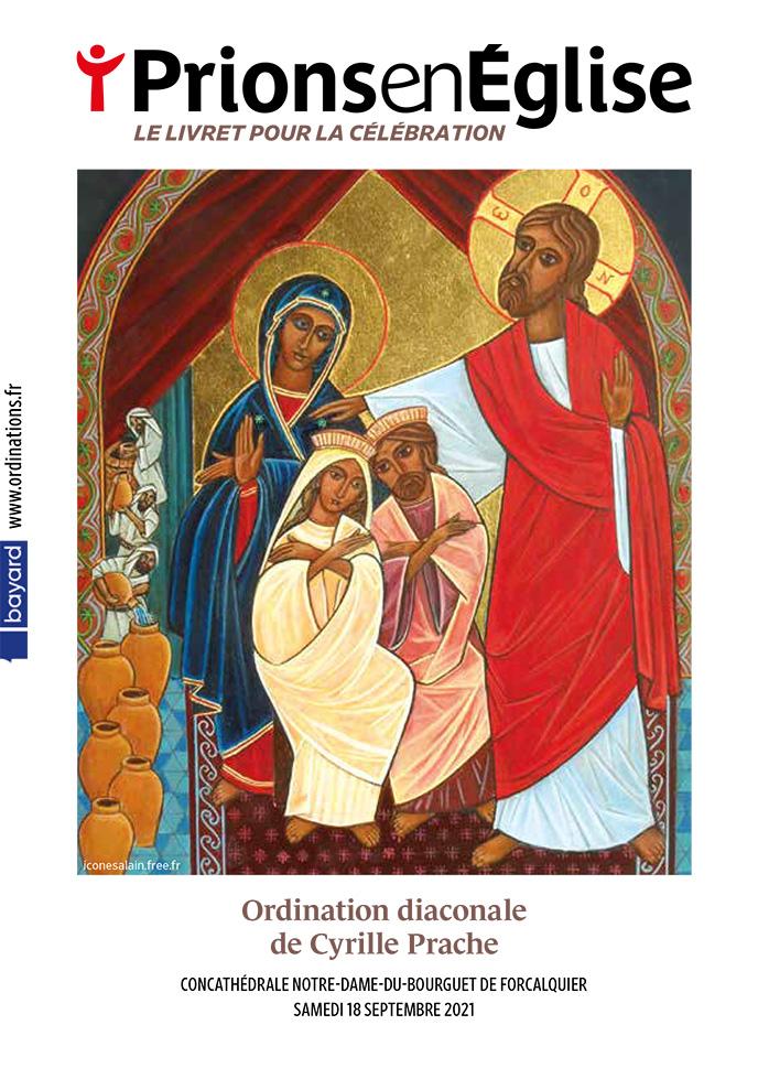 Ordination diaconale de Cyrille Prache - Concathédrale Notre-Dame-du-Bourguet de Forcalquier, le samedi 18 septembre 2021 – Diocèse de Digne